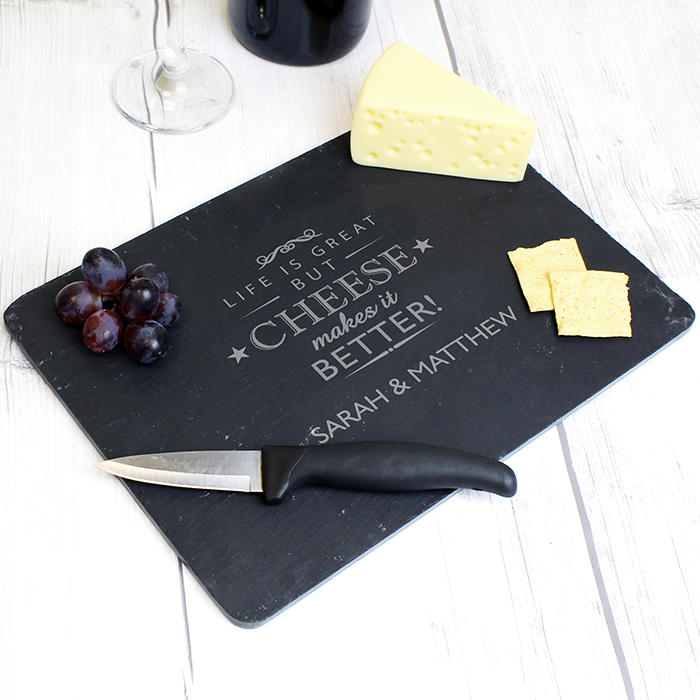 Personalised 'Cheese Makes Life Better...' Slate Cheeseboard