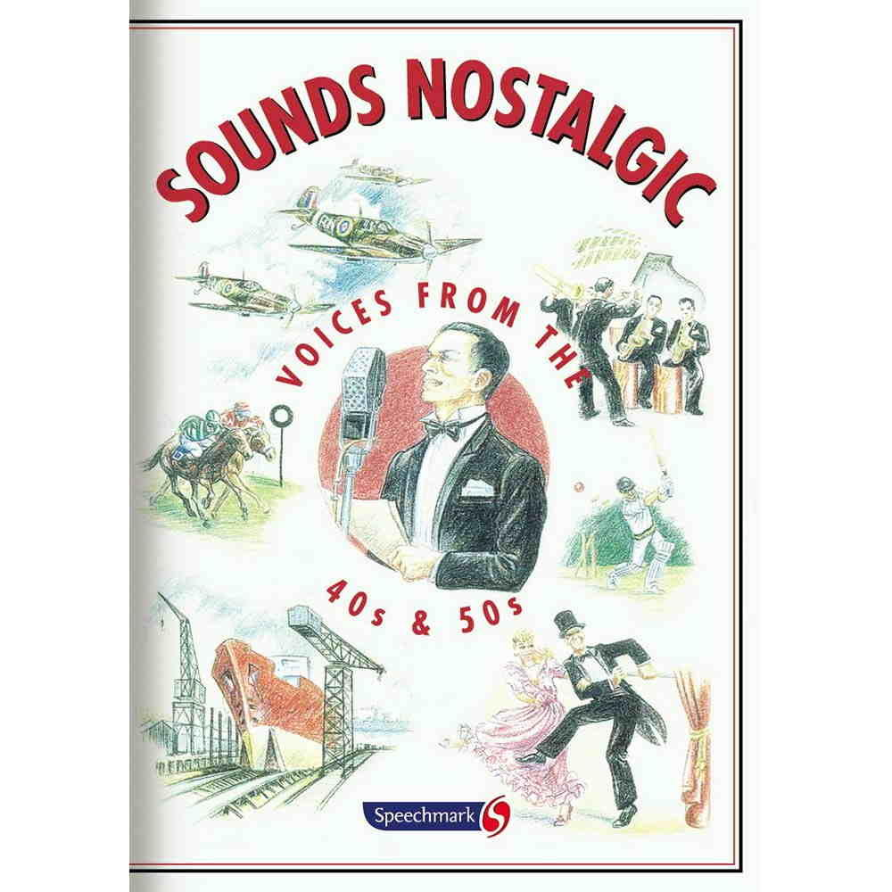 Sounds Nostalgic - Voices from the 40s & 50s (CD)