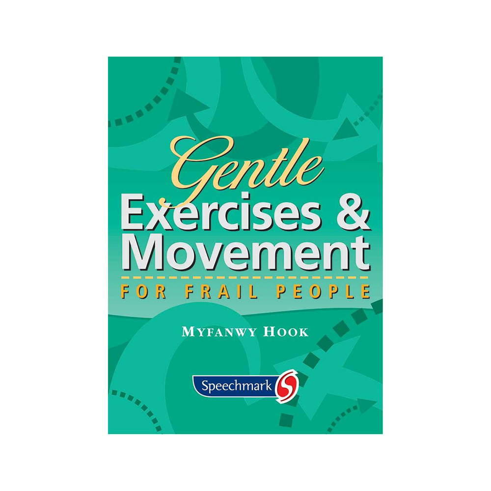 Gentle Exercises & Movement for Frail People