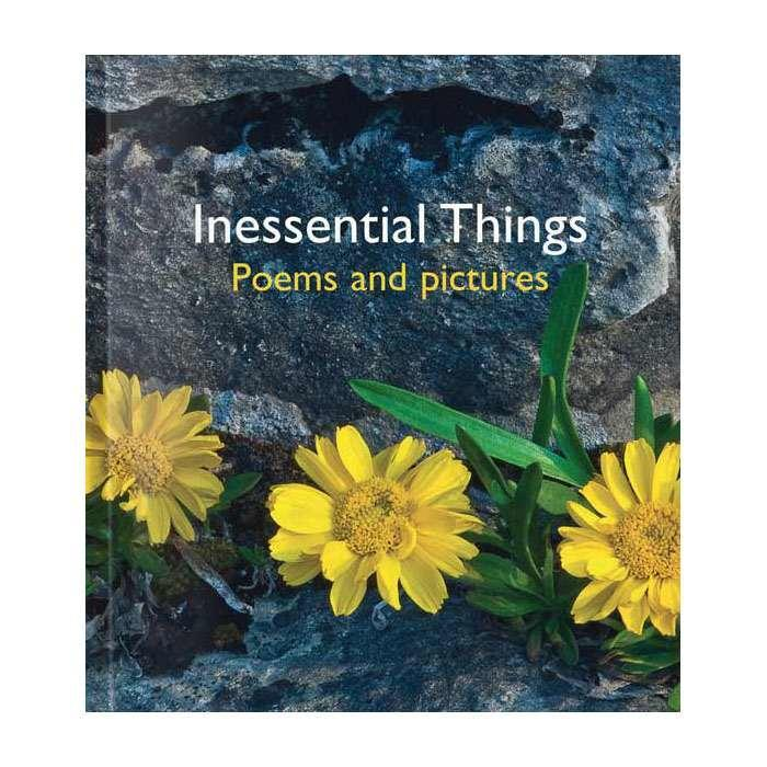 Pictures to Share Book - Inessential Things: Poems And Pictures