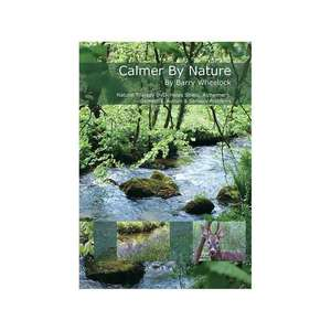 Calmer By Nature DVD