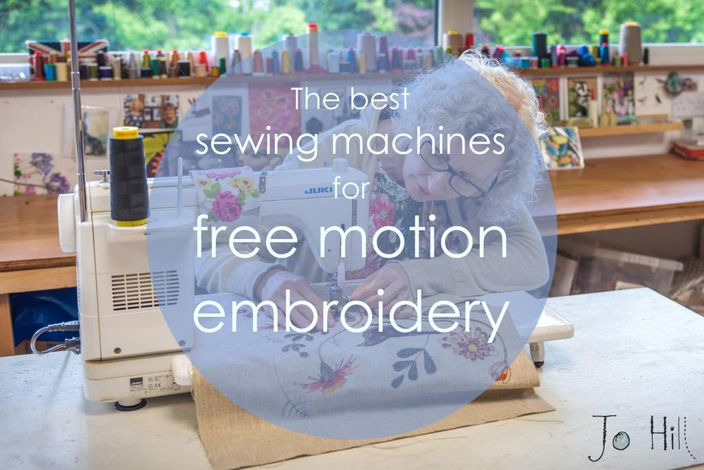 Best Sewing Machines for Free Motion Embroidery