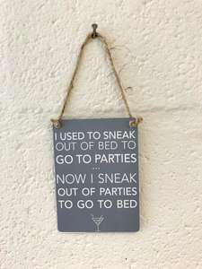 Sneak out Parties mini metal sign