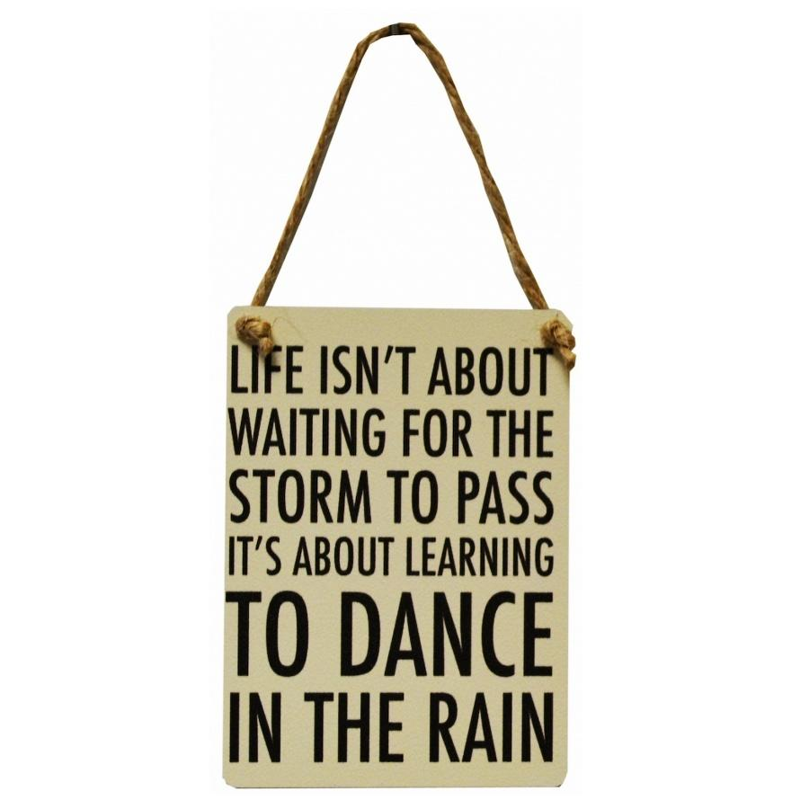 dance in the rain metal sign
