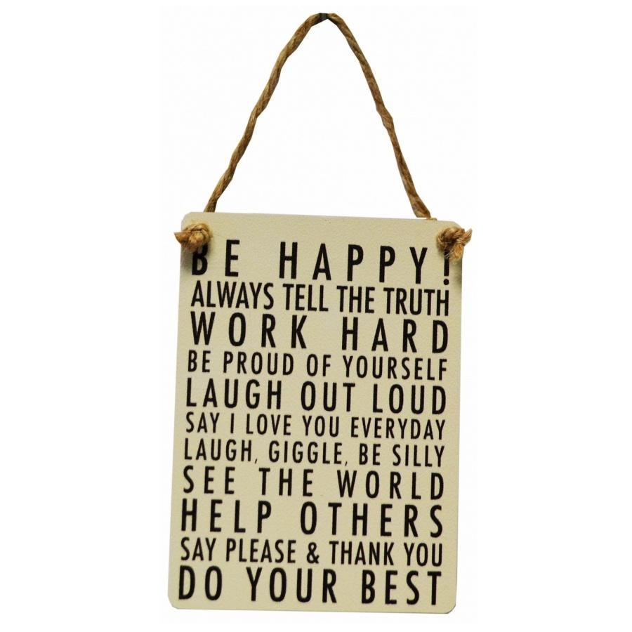 Be happy work hard metal sign