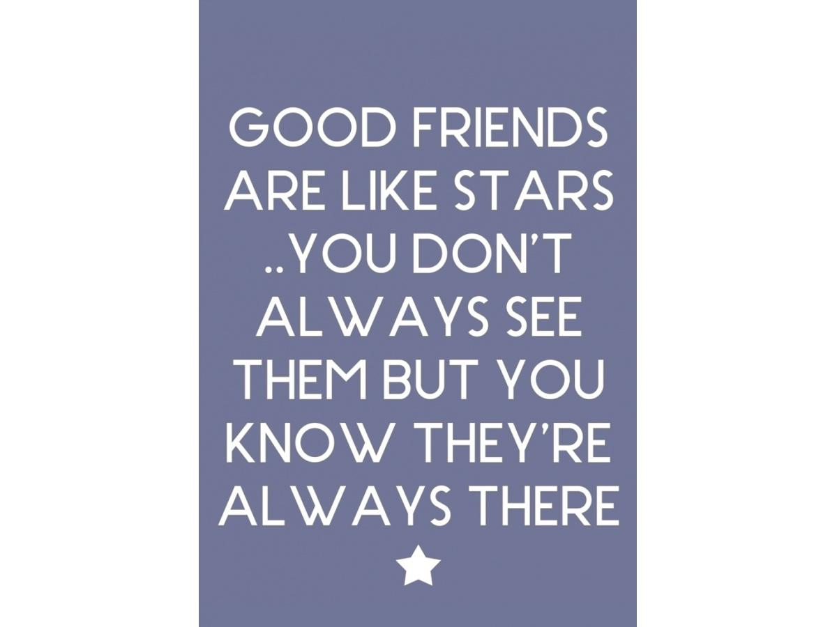 Good friends are like stars magnet