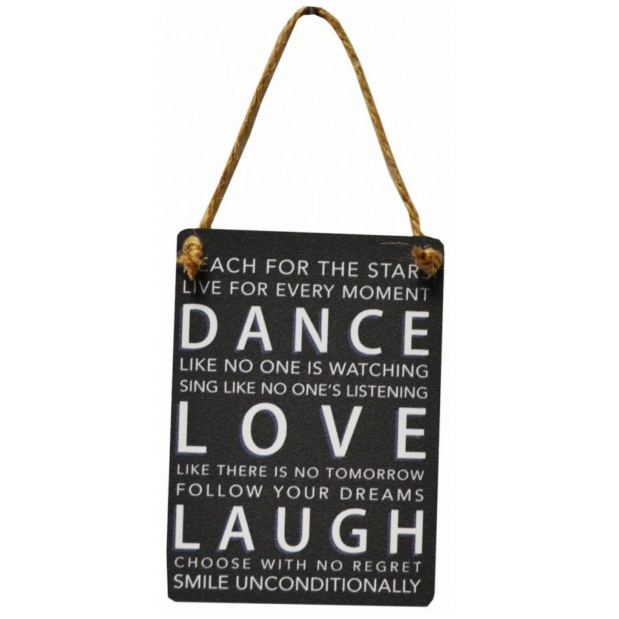 Dance, love laugh sign
