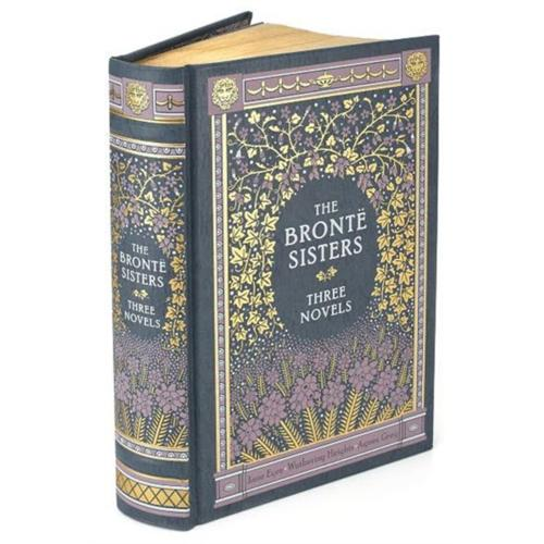 The Bronte Sisters Three Novels (Barnes & Noble Collectible Classics: Omnibus Edition) - Jane Eyre, Wuthering Heights, & Agnes Grey