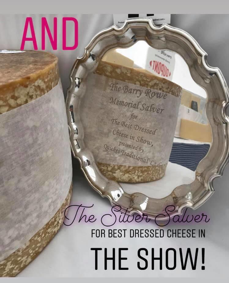 4 First Prizes, 1 Second Prize, Reserve Champion and a Silver Salver for THE BEST DRESSED CHEESE!