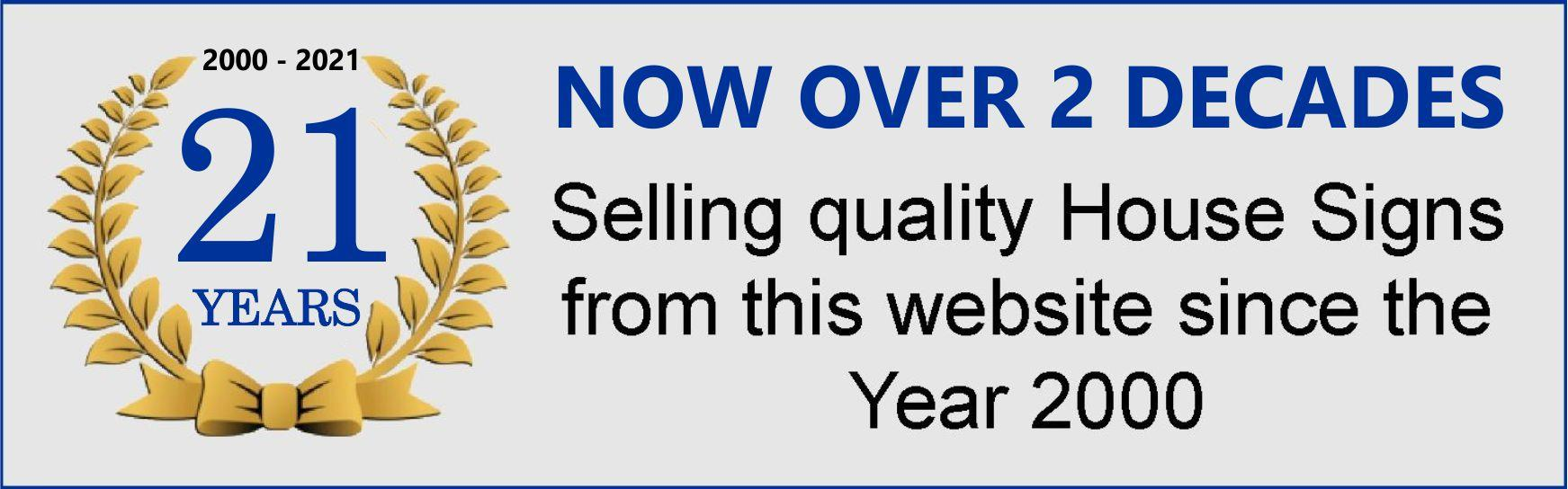 celebrating 20 years selling house signs from this website | Yoursigns.com
