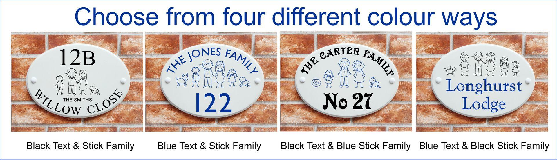 Print colours offered on stick family characters house signs