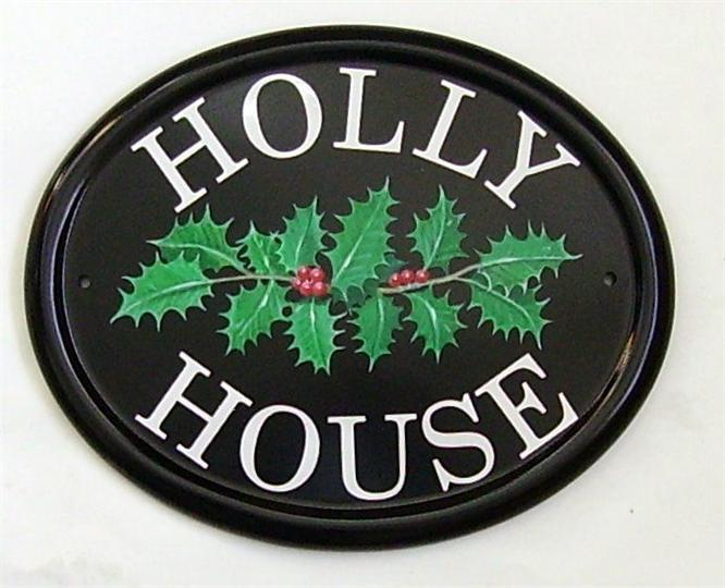 Holly House Sign