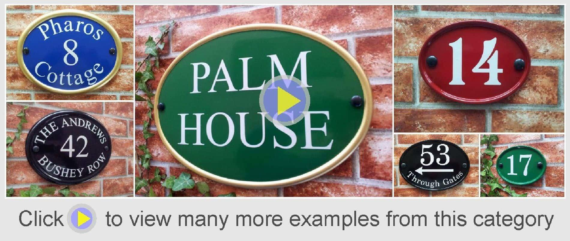 Oval rounded house signs