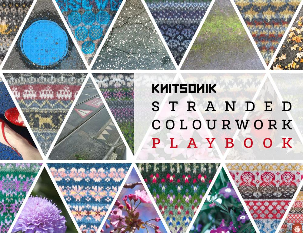 KNITSONIK Stranded Colourwork Playbook (cover image)