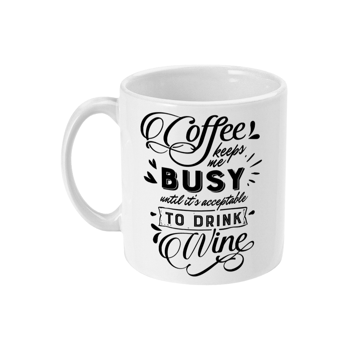 Red Berry Crafts Ltd:Coffee keeps me busy 11oz Ceramic Mug