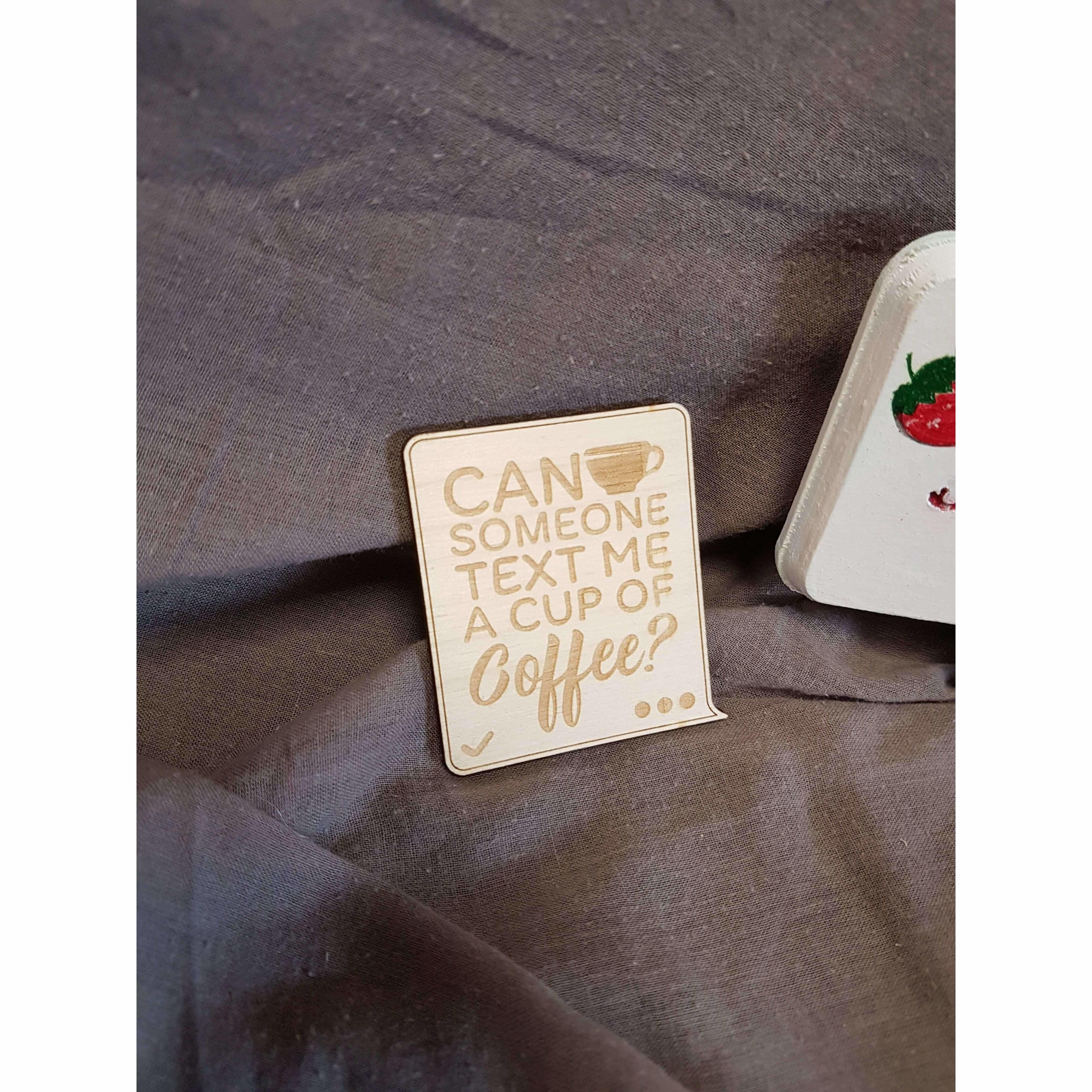 Red Berry Crafts Ltd:Text me a coffee fridge magnet